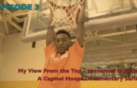 Season 2 – Episode 5 – My View From the Top — Immanuel Quickley – Capitol Hoops Documentary Series